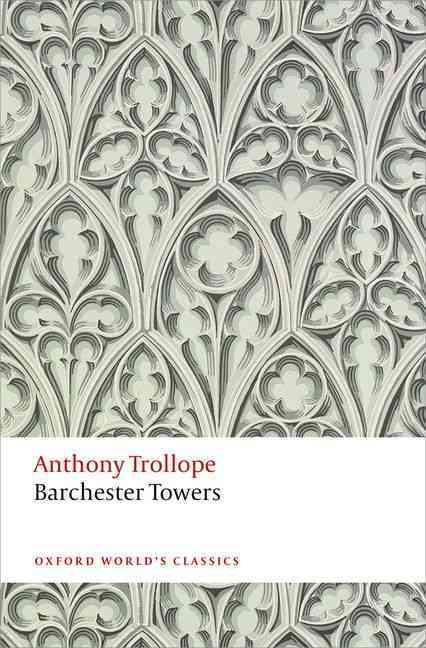 Barchester Towers By Trollope, Anthony/ Bowen, John (EDT)