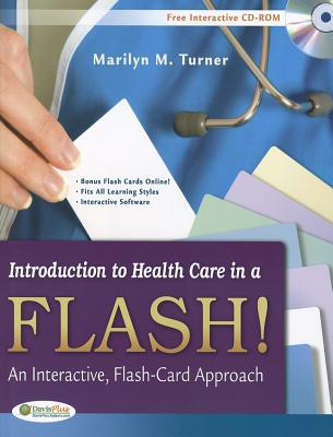 Introduction to Health Care in a Flash By Turner, Marilyn